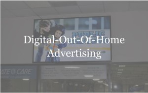 Digital Signage - Digital Out of Home Advertising