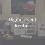 Digital Signage - Digital Event Rentals