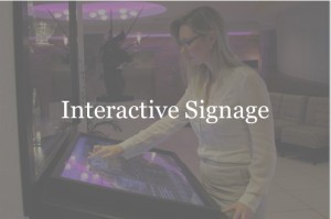 Digital Signage - Interactive Signage